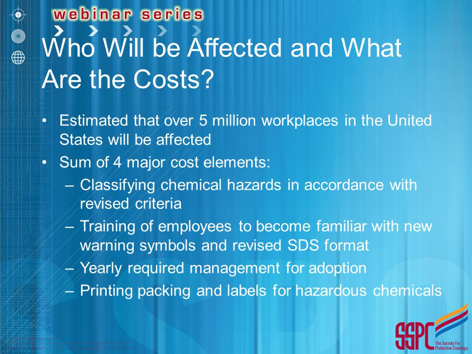 Who Will be Affected and What Are the Costs? Estimated that over 5 million workplaces in the United States will be affected Sum of 4 major cost elemen