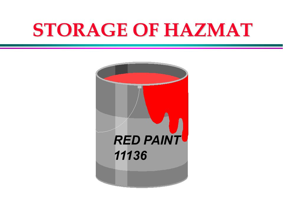 STORAGE OF HAZMAT RED PAINT 11136