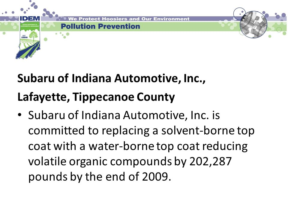 Subaru of Indiana Automotive, Inc., Lafayette, Tippecanoe County Subaru of Indiana Automotive, Inc.