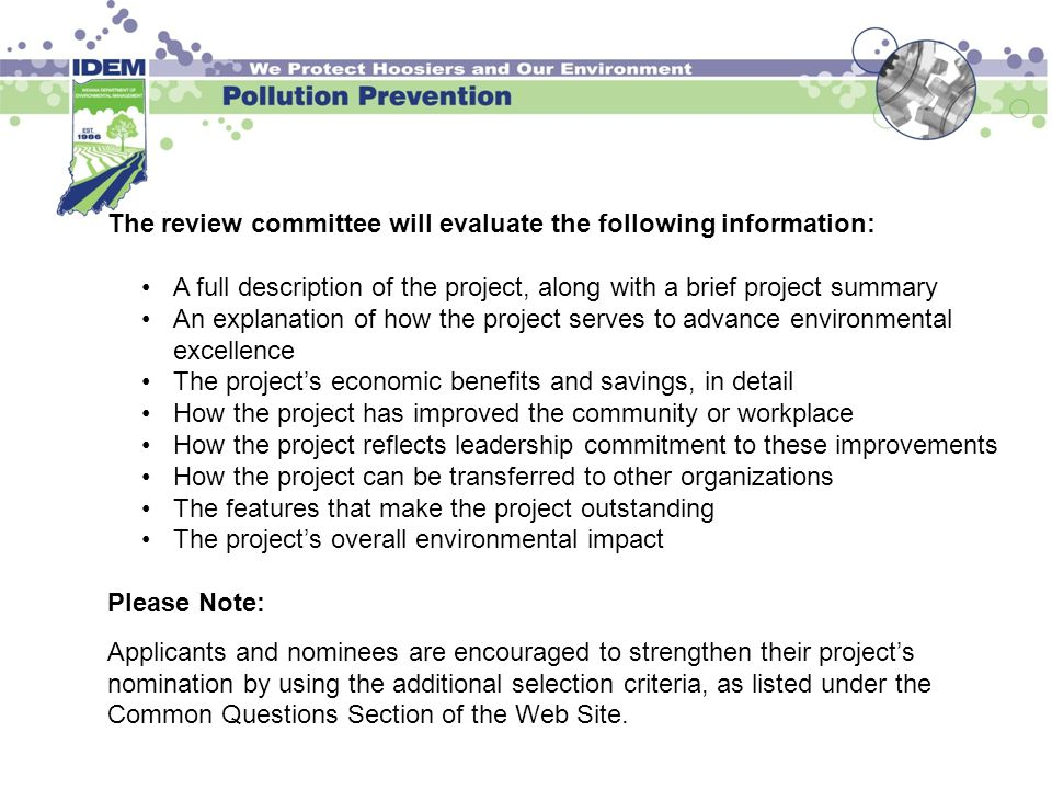 The review committee will evaluate the following information: A full description of the project, along with a brief project summary An explanation of