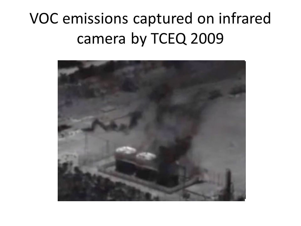 VOC emissions captured on infrared camera by TCEQ 2009