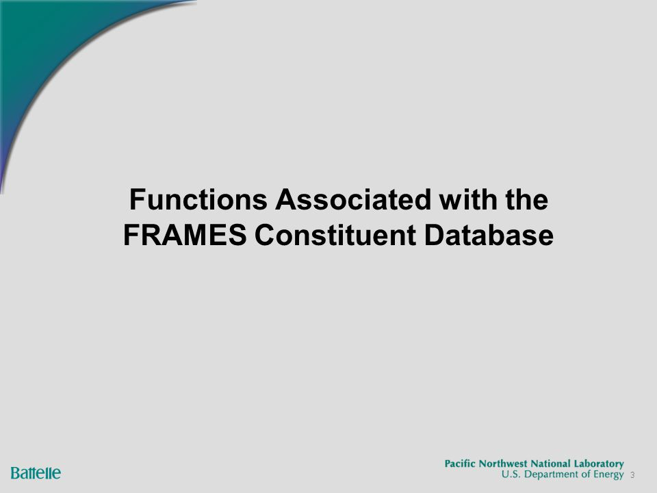 3 Functions Associated with the FRAMES Constituent Database