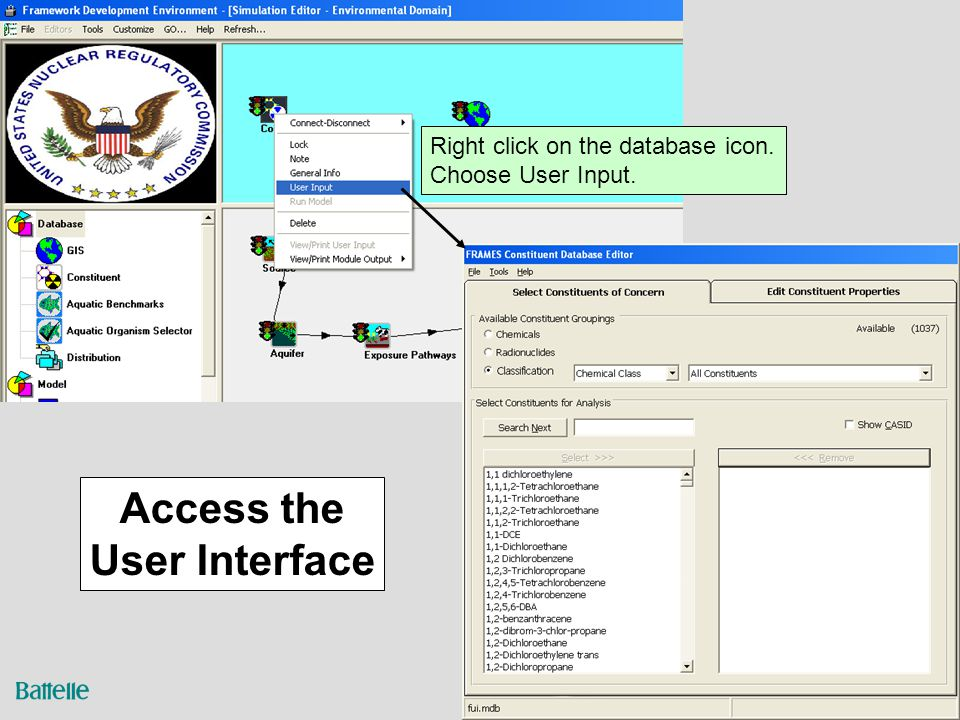 5 Access the User Interface Right click on the database icon. Choose User Input.