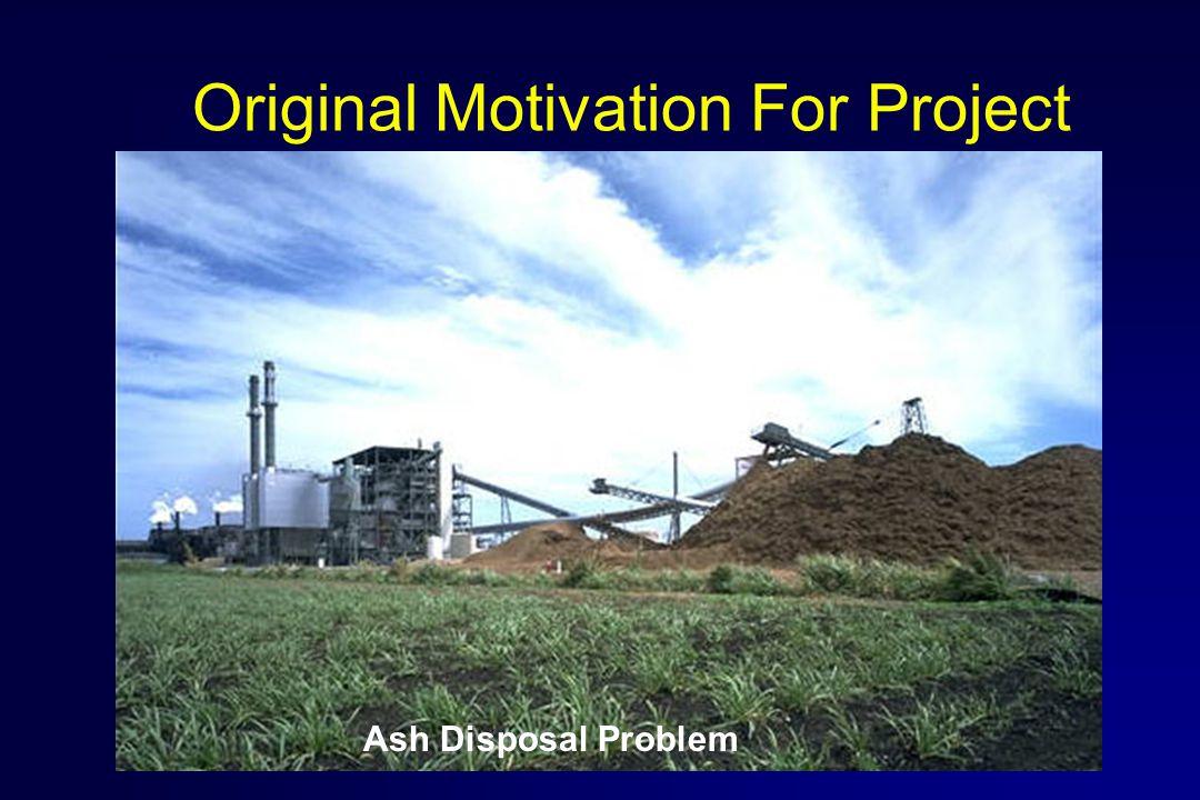 Original Motivation For Project Ash Disposal Problem