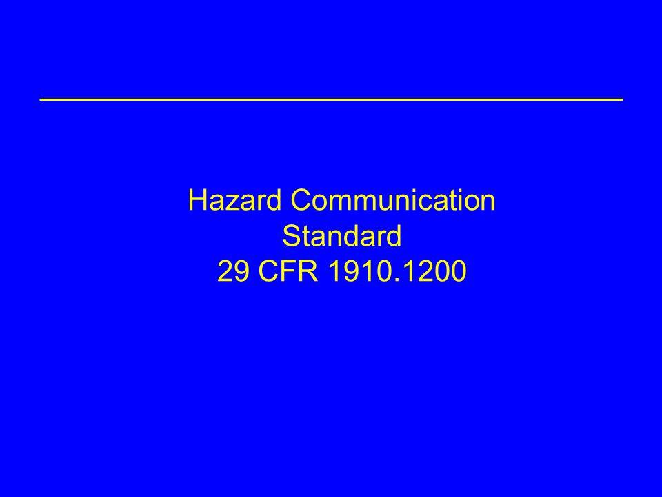 Hazard Communication Standard 29 CFR 1910.1200