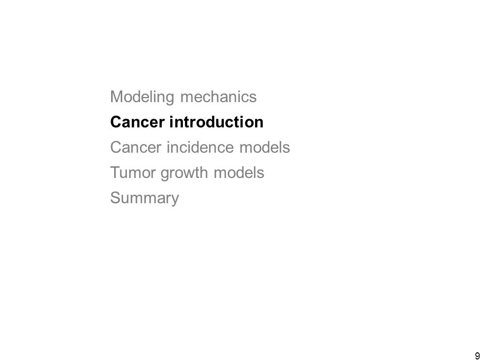 10 Cancer Cancer is important kills 1/5 of Americans somewhat preventable (e.g.