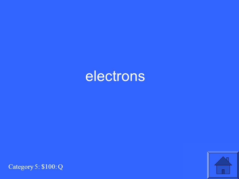 Category 5: $100: Q electrons