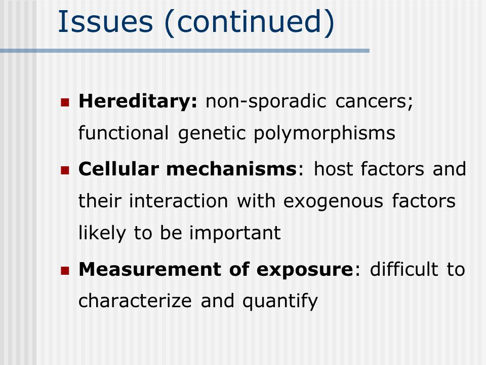Judging Causality (continued) Experimental evidence Specificity Plausibility Rarely available Beware.