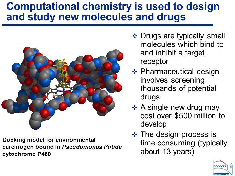 Drug design: an optimization problem in computational chemistry  The drug design problem can be formulated as an energy minimization problem  Typically there are thousands of parameters with thousands for constraints  There are many (thousands) of local minimum HIV-1 Protease Complexed with Vertex drug VX-478