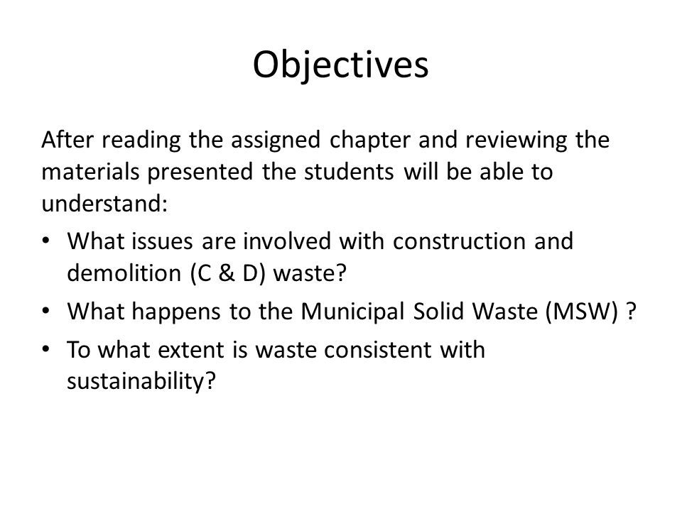 Objectives After reading the assigned chapter and reviewing the materials presented the students will be able to understand: What issues are involved