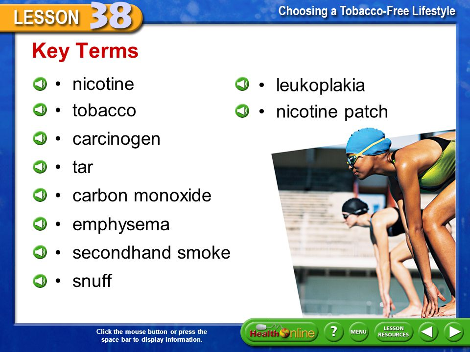 Click the mouse button or press the space bar to display information. 5.Discuss how tobacco companies try to convince minors to use tobacco products.