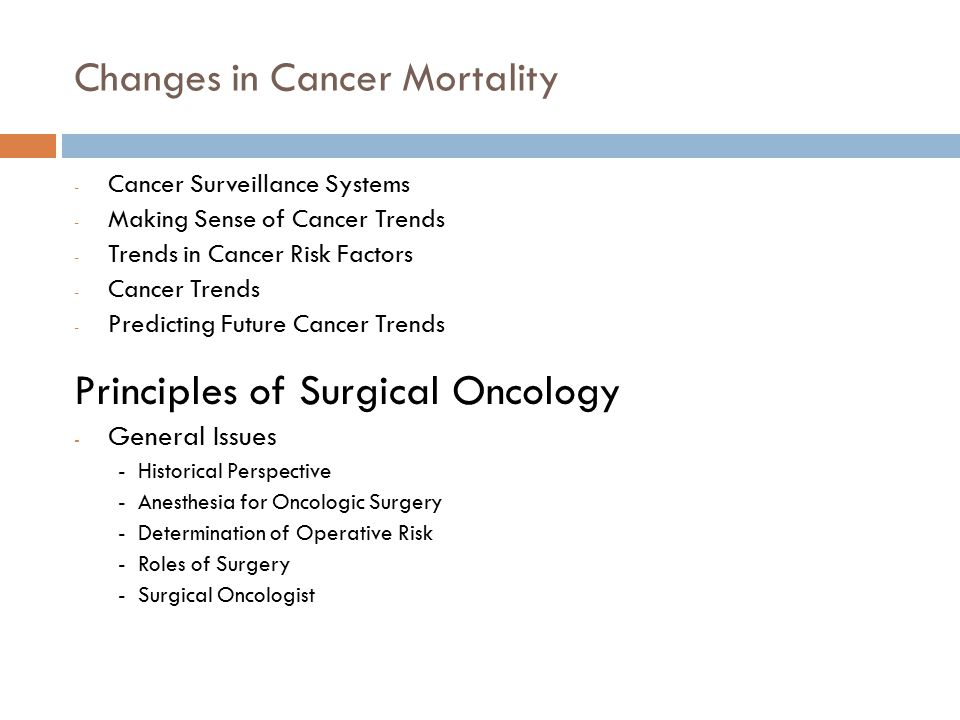 Changes in Cancer Mortality - Cancer Surveillance Systems - Making Sense of Cancer Trends - Trends in Cancer Risk Factors - Cancer Trends - Predicting