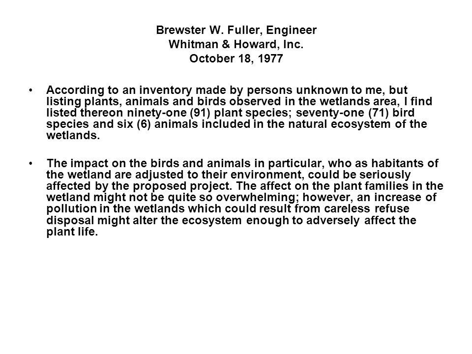 Brewster W. Fuller, Engineer Whitman & Howard, Inc.