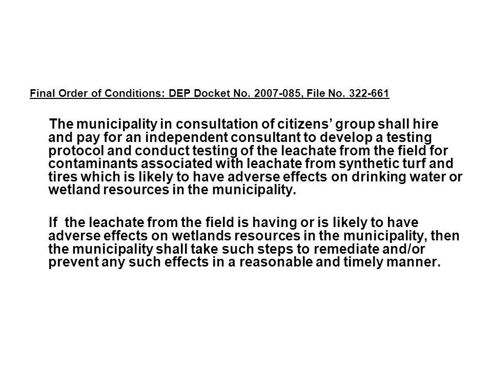 Final Order of Conditions: DEP Docket No. 2007-085, File No.