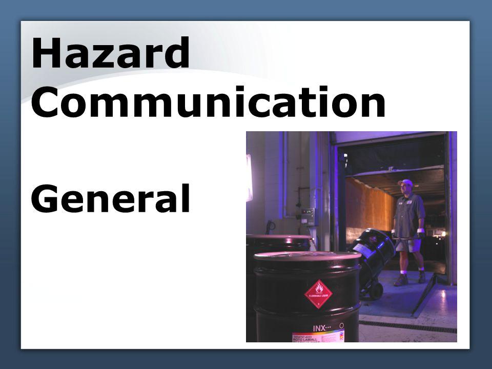 Hazard Communication General