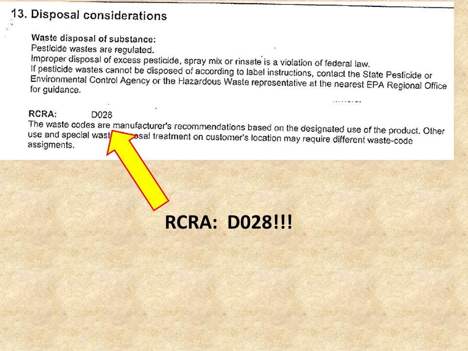 RCRA: D028!!!