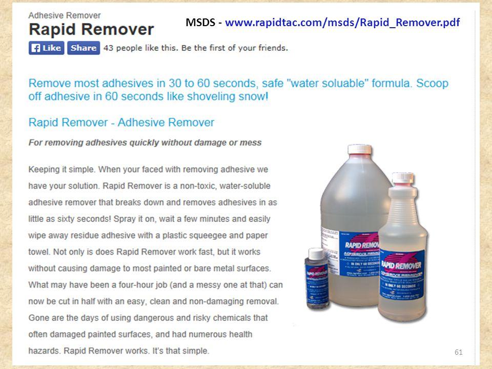 61 MSDS - www.rapidtac.com/msds/Rapid_Remover.pdf