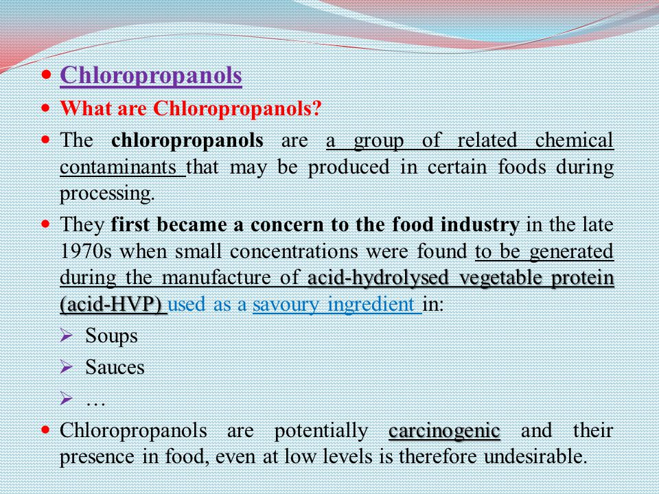 Chloropropanols What are Chloropropanols.