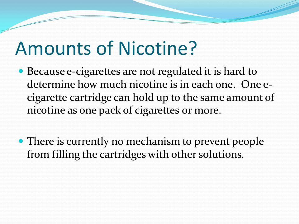Amounts of Nicotine.