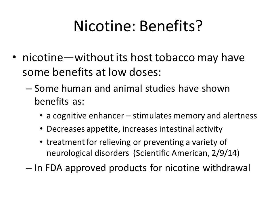 Nicotine: Benefits.
