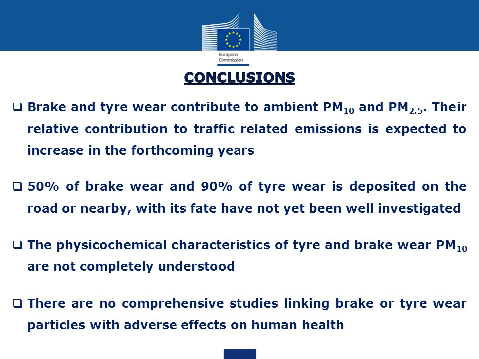  Brake and tyre wear contribute to ambient PM 10 and PM 2.5. Their relative contribution to traffic related emissions is expected to increase in the