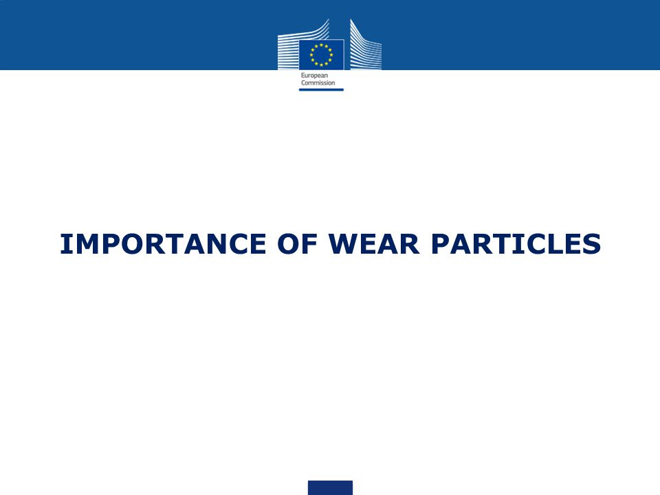 IMPORTANCE OF WEAR PARTICLES