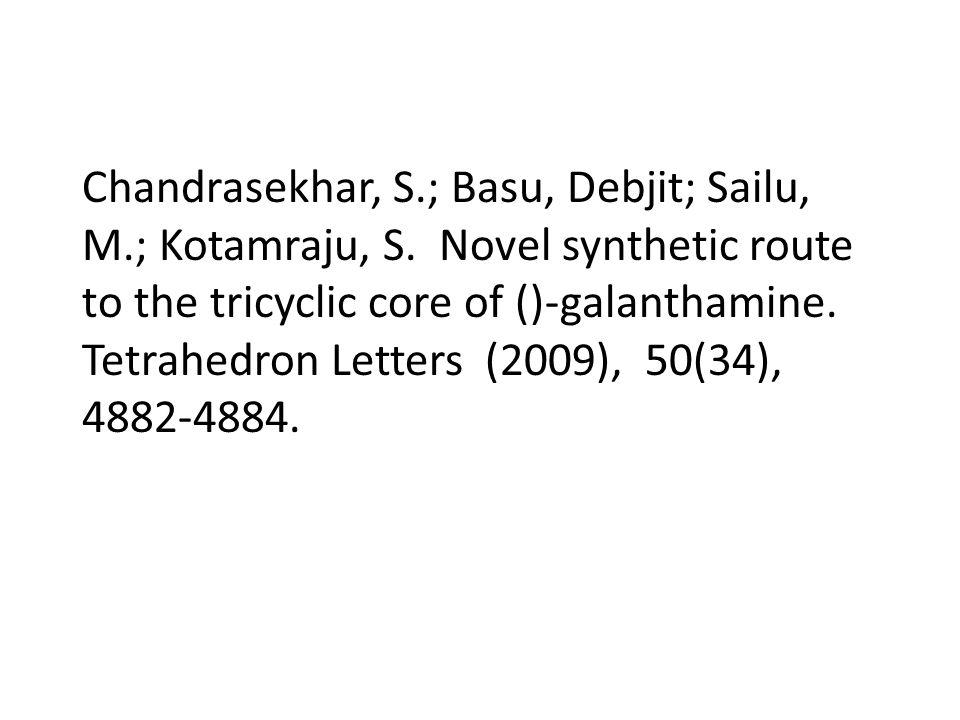 Chandrasekhar, S.; Basu, Debjit; Sailu, M.; Kotamraju, S.