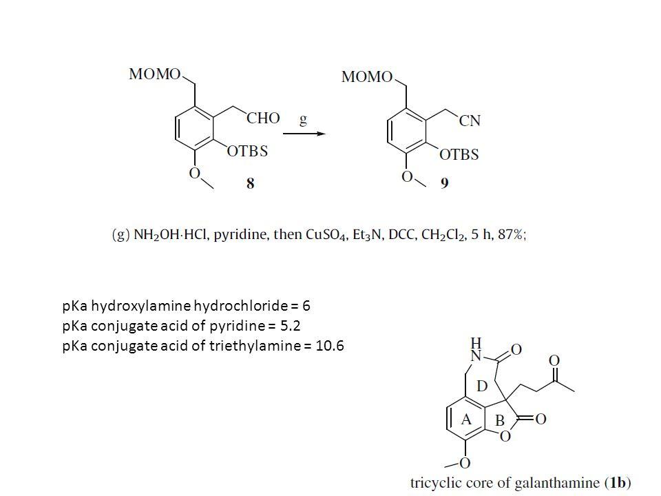pKa hydroxylamine hydrochloride = 6 pKa conjugate acid of pyridine = 5.2 pKa conjugate acid of triethylamine = 10.6