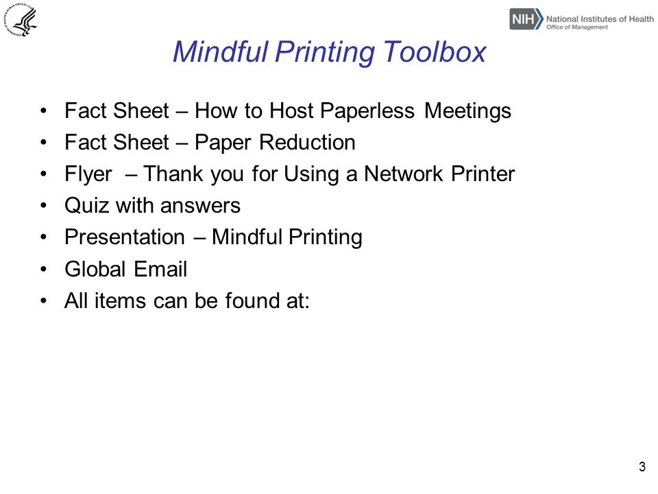 Mindful Printing Toolbox Fact Sheet – How to Host Paperless Meetings Fact Sheet – Paper Reduction Flyer – Thank you for Using a Network Printer Quiz w