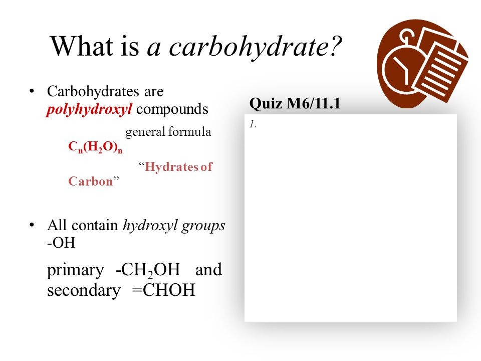 What is a carbohydrate.