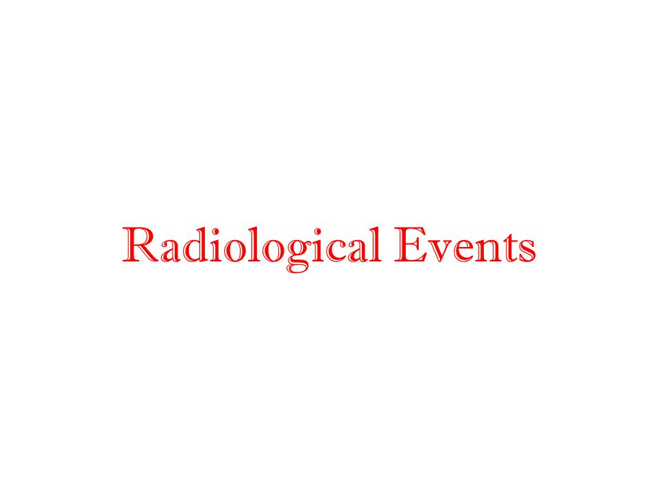 Radiological Events