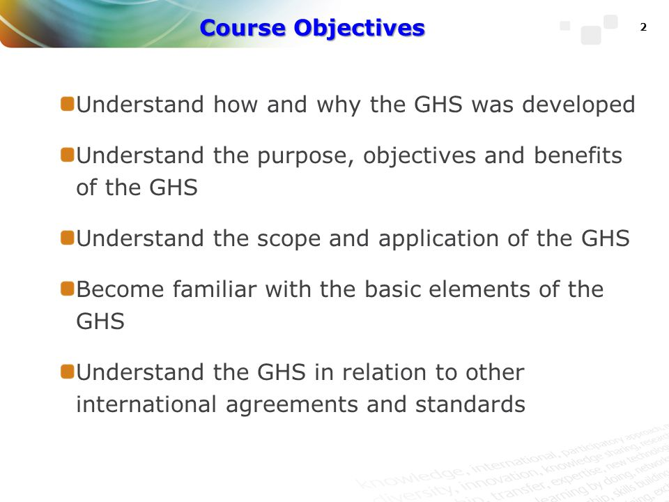 Chapter 1 Background, Context, and Scope and Application of the GHS Lesson 1: Background on the GHS Lesson 2: Scope and Application of the GHS