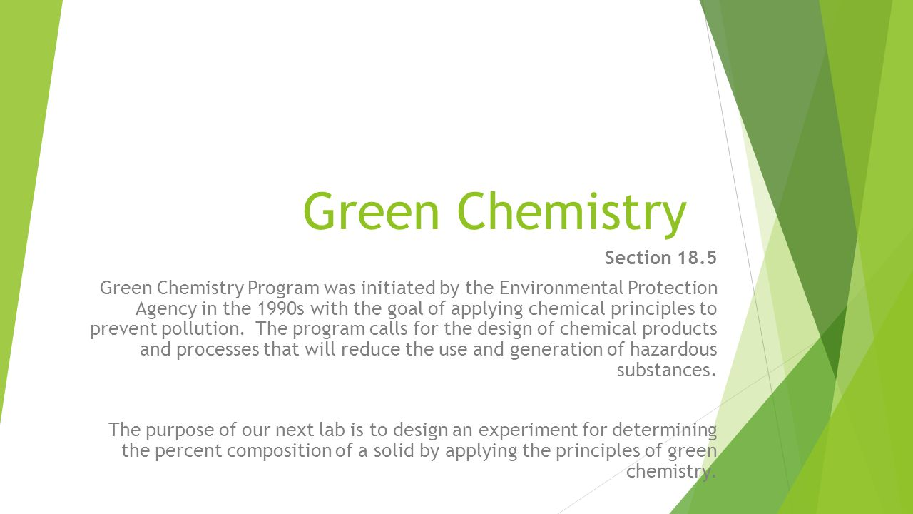 Some web references  12 Principles of Green Chemistry  www.epa.gov/sciencematters/june2011/principles.htm www.epa.gov/sciencematters/june2011/principles.htm  Percent Yield Reference  http://group.chem.iastate.edu/Greenbowe/sections/projectfolder/percentt utorial.htm http://group.chem.iastate.edu/Greenbowe/sections/projectfolder/percentt utorial.htm