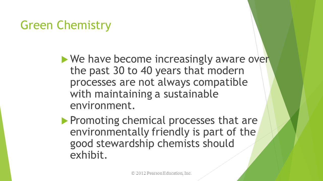 18.9 Describe the basic goals of green chemistry.