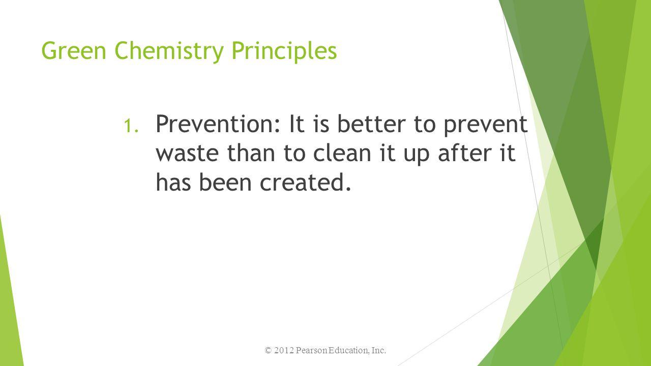 Green Chemistry Principles 2.