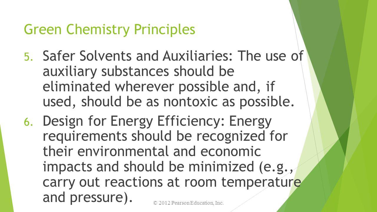 Green Chemistry Principles 7.