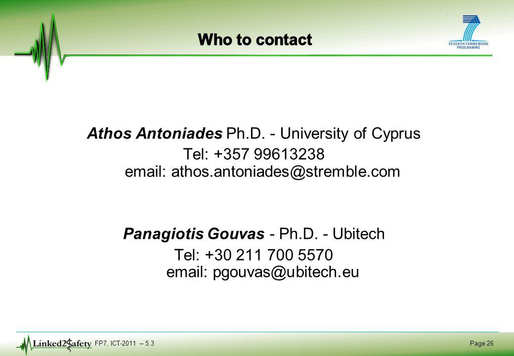 FP7, ICT-2011 – 5.3 Page 26 Athos Antoniades Ph.D.