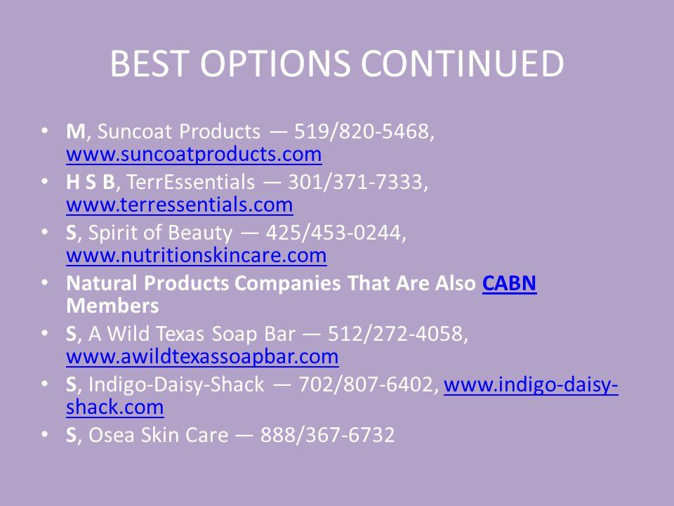 BEST OPTIONS CONTINUED S M, Honeybee Gardens, Inc.