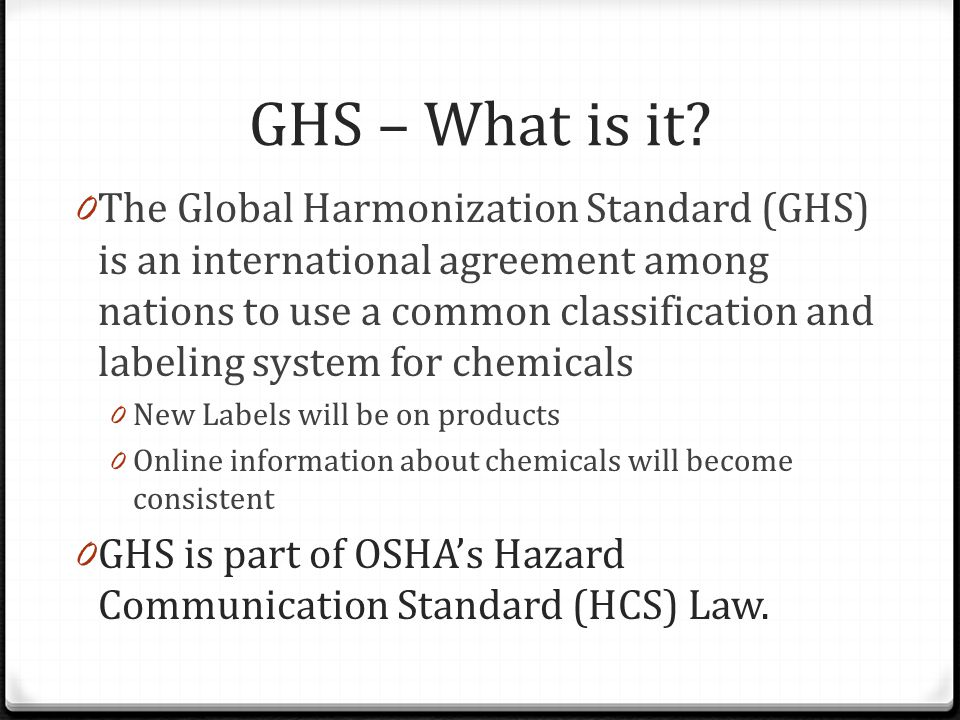 GHS – What is it.
