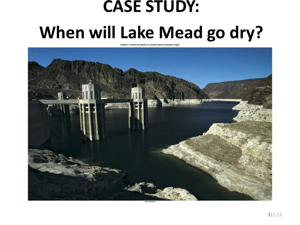 CASE STUDY: When will Lake Mead go dry? l 11-13