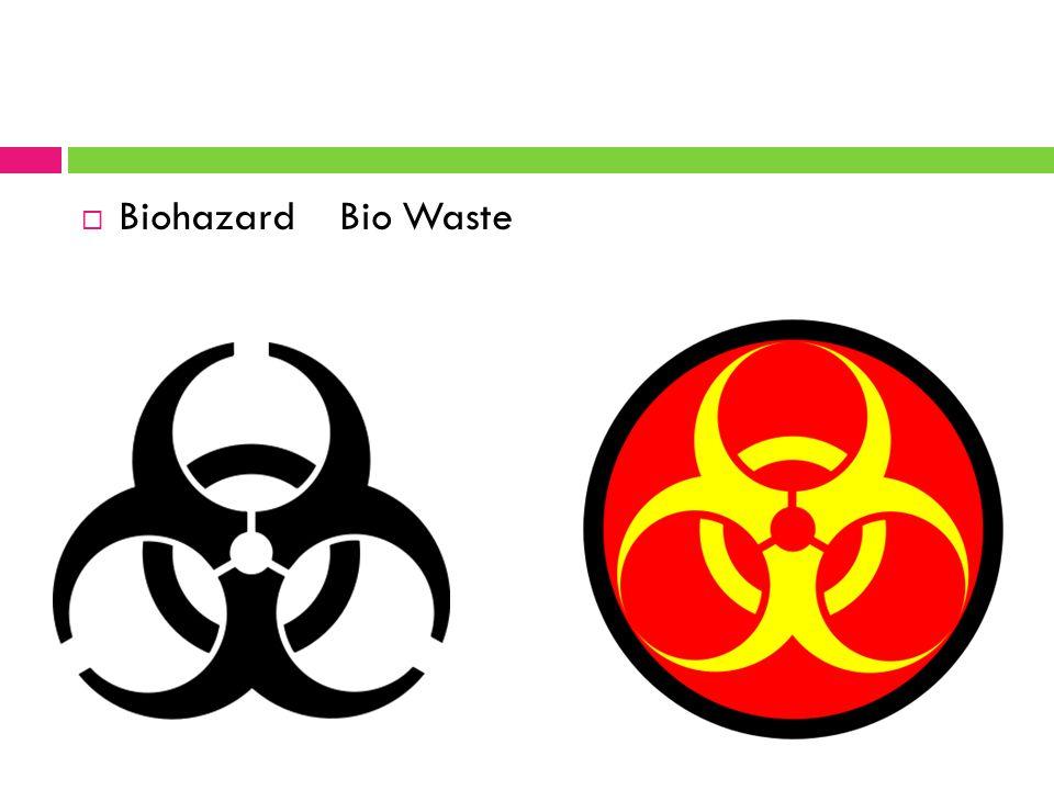  Biohazard Bio Waste