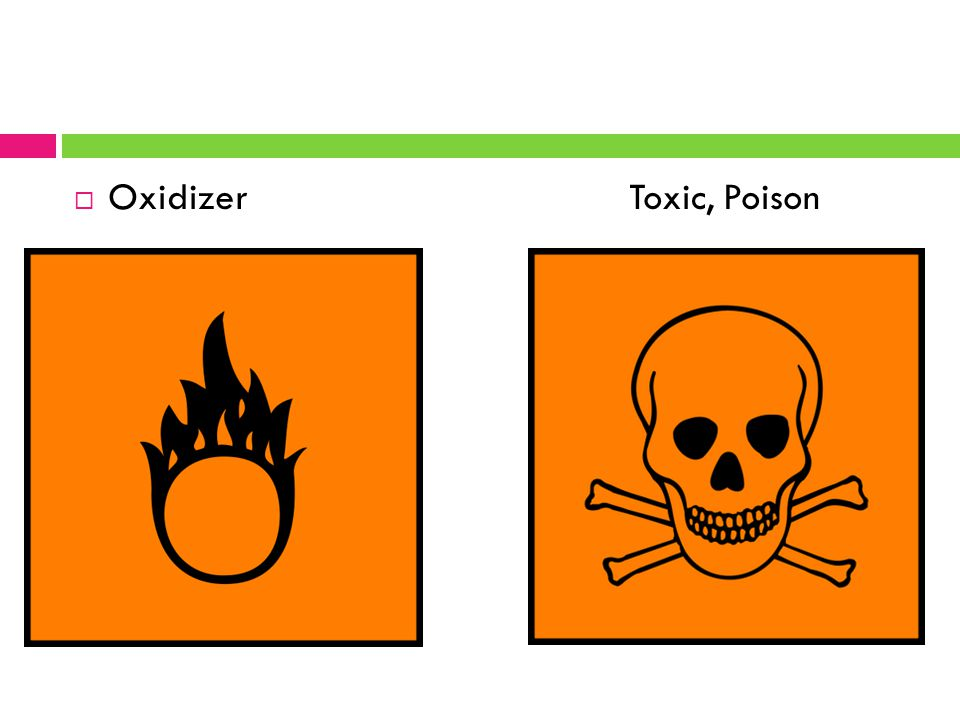  Oxidizer Toxic, Poison