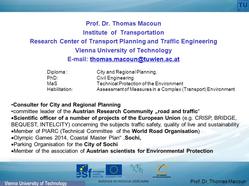 Prof. Dr. Thomas Macoun Exclusive Consideration of the bypass PROJECT ORIENTATED
