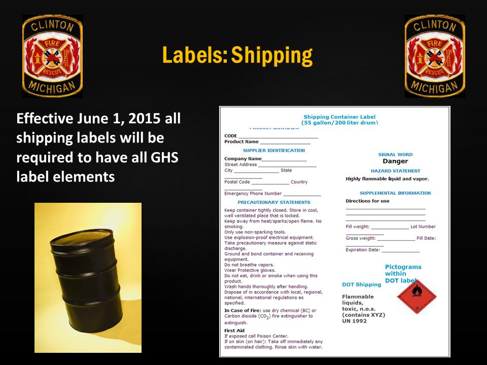 Labels: Shipping Effective June 1, 2015 all shipping labels will be required to have all GHS label elements