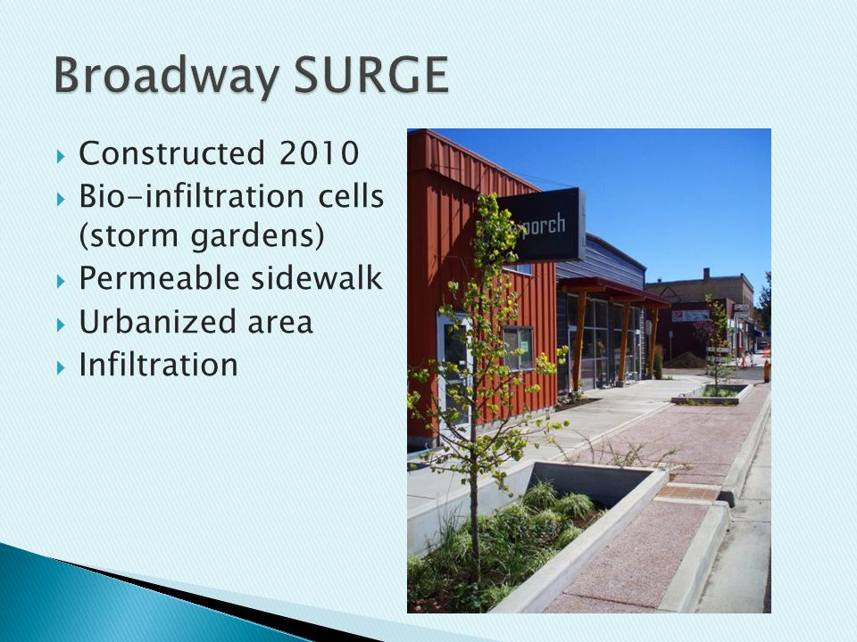  LID demonstration site and regional stormwater facility at 42 nd and Freya