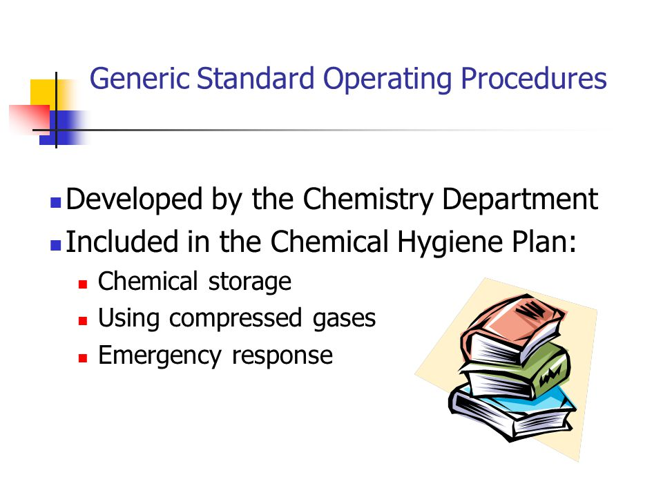 Generic Standard Operating Procedures Developed by the Chemistry Department Included in the Chemical Hygiene Plan: Chemical storage Using compressed g