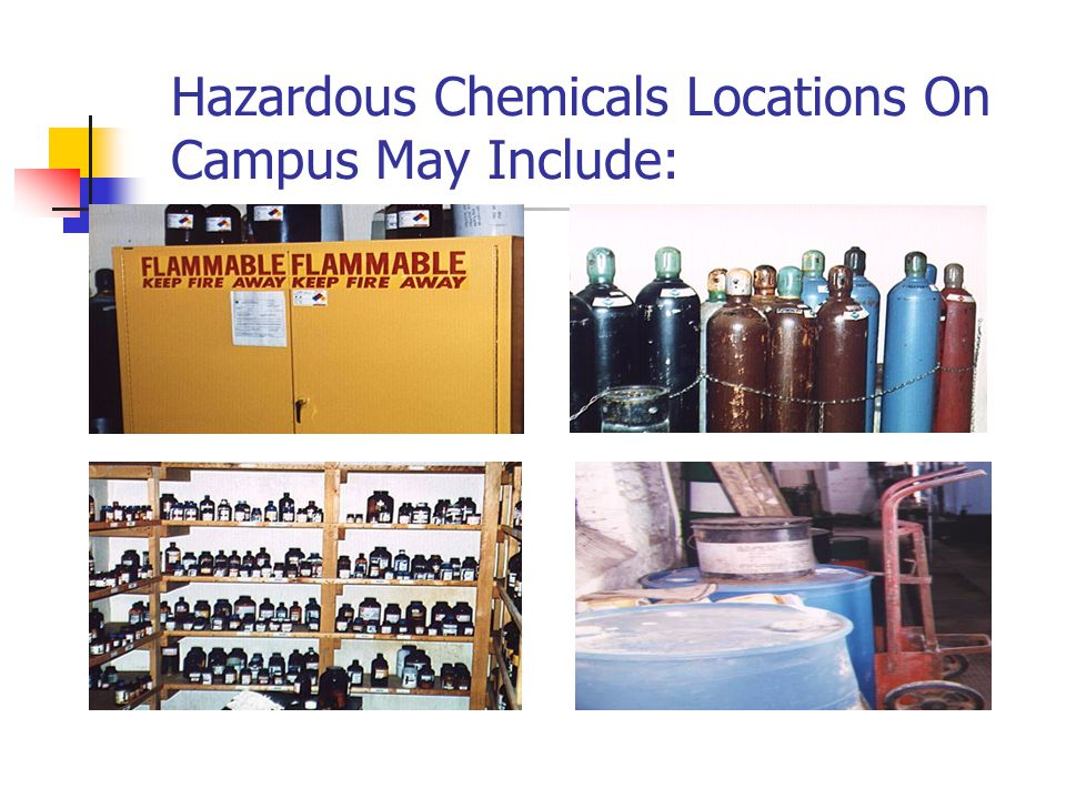 Hazardous Chemicals Locations On Campus May Include: