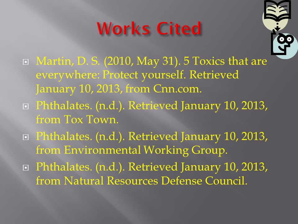  Martin, D. S. (2010, May 31). 5 Toxics that are everywhere: Protect yourself.