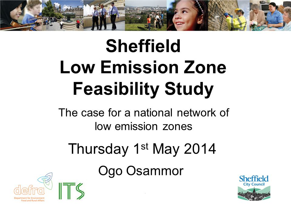 Why we need a LEZ Strategy NO 2 annual mean concentration predicted to exceed the EU's 40 µg/m 3 limit for NO 2 at (at least) 40 locations in Sheffield in 2015 MINIMUM of 7 years (2013) of fleet renewal alone would be required to achieve compliance with this NO 2 limit at all of these sites, assuming: o there is no significant net traffic growth over this period o all the other non-traffic sources of NO 2 contribute their corresponding 'fair share' of the required reduction o Euro 6/Euro VI performance is as expected and does not deteriorate over time Further action is therefore required to speed up the reduction in traffic emissions, particularly NO X /NO 2 Sheffield will not pursue a formal controlled 'London' Style LEZ which is currently PM focused (and will apply only to Buses for NOx in 2015) Sheffield Air Quality Modelling – LEZ Phase 2 Steering Group Meeting DPage 12