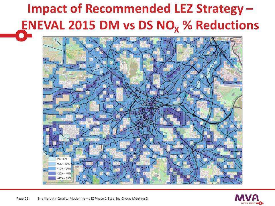 Impact of Recommended LEZ Strategy – ENEVAL 2015 DM vs DS NO X % Reductions Sheffield Air Quality Modelling – LEZ Phase 2 Steering Group Meeting DPage 21